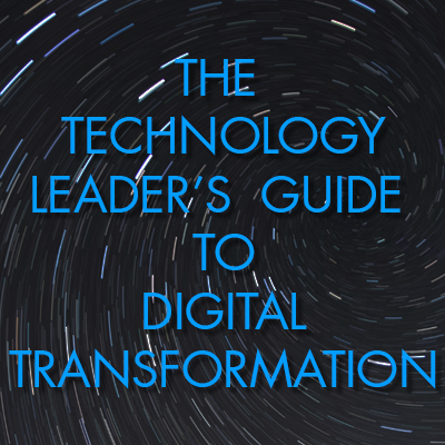 Guide | Technology Leaders' Guide to Digital Transformation